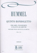 Hummel, Johann Nepomuk : Rondoletto No. 5 for Harp, Piano and Flute ad libitum
