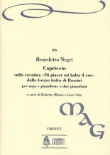 "Negri, Benedetto : Capriccio on the Cavatina ""Di piacer mi balza il cor"" from Rossini's ""Gazza ladra"" for Harp and Piano or 2 Pianos"