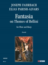 Fahrbach, Joseph - Parish Alvars, Elias : Fantasia on Themes of Bellini (Milano 1838) for Flute and Harp