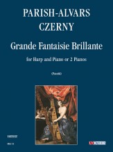 Parish Alvars, Elias - Czerny, Carl : Grande Fantaisie Brillante (Milano 1838) for Harp and Piano or 2 Pianos