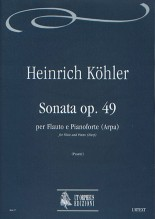 Köhler, Heinrich : Sonata Op. 49 for Flute and Piano (Harp)