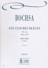 Bochsa, Robert Nicolas Charles : Les Cloches Bleues Op. 164 for Harp