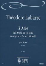 "Labarre, Théodore : 3 Arias from Rossini's ""Mosè"" arrangiate in forma di Rondò for Harp"