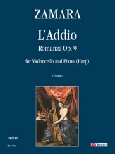 Zamara, Antonio : L'Addio. Romanza Op. 9 for Violoncello and Piano (Harp)