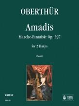 Oberthür, Karl : Amadis. Marche-Fantaisie Op. 297 for 2 Harps