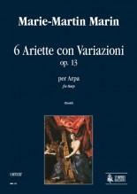 Marin, Marie-Martin : 6 Ariette con Variazioni Op. 13 for Harp
