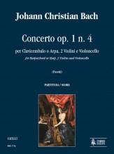 Bach, Johann Christian : Concerto Op. 1 No. 4 for Harpsichord or Harp, 2 Violins and Violoncello [Score]