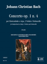 Bach, Johann Christian : Concerto Op. 1 No. 4 for Harpsichord or Harp, 2 Violins and Violoncello [Piano Reduction]