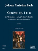 Bach, Johann Christian : Concerto Op. 1 No. 6 for Harpsichord or Harp, 2 Violins and Violoncello [Score]