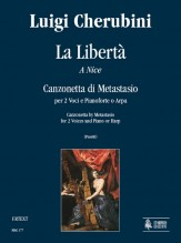 Cherubini, Luigi : La Libertà (a Nice). Canzonetta by Metastasio for 2 Voices and Piano or Harp