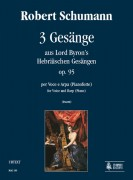 Schumann, Robert : 3 Gesänge aus Lord Byron's Hebräischen Gesängen Op. 95 for Voice and Harp (Piano)
