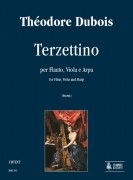 Dubois, Théodore : Terzettino for Flute, Viola and Harp