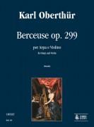 Oberthür, Karl : Berceuse Op. 299 for Harp and Violin