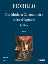 Fiorillo, Federigo : The Modern Chronometre. A Grand Capriccio for Harp