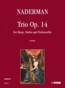Naderman, François-Joseph : Trio Op. 14 for Harp, Violin and Violoncello