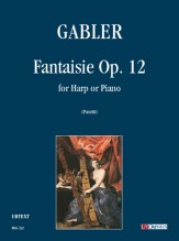 Gabler, Cristoph August : Fantaisie Op. 12 for Harp or Piano