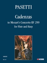 Pasetti, Anna : Cadenzas to Mozart's Concerto KV 299 for Flute and Harp