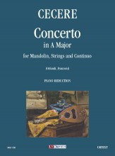 Cecere, Carlo : Concerto in A Major for Mandolin, Strings and Continuo [Piano Reduction]