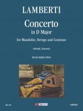 Lamberti, Luigi : Concerto in D Major for Mandolin, Strings and Continuo [Piano Reduction]