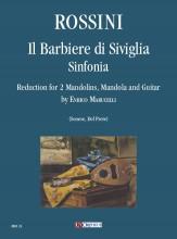 Rossini, Gioachino : Il Barbiere di Siviglia. Sinfonia for 2 Mandolins, Mandola and Guitar