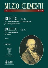 Clementi, Muzio : Duet Op. 1a for 2 Pianos or 2 Harpsichords. Duetto Op. 12 for 2 Pianos
