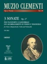 Clementi, Muzio : 3 Sonatas Op. 27 for Piano (Harpsichord), Violin and Violoncello