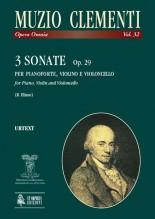 Clementi, Muzio : 3 Sonatas Op. 29 for Piano (Harpsichord), Violin (Flute) and Violoncello