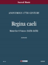 Anonymous 17th century : Regina Caeli. Motet for 8 Voices (SATB-SATB) [Score]