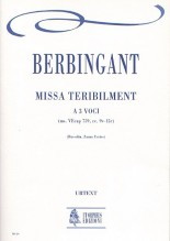 Berbingant : Missa Teribilment for 3 Voices [Score]