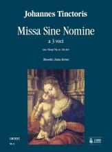 Tinctoris, Johannes : Missa sine nomine No. 2 for 3 Voices [Score]