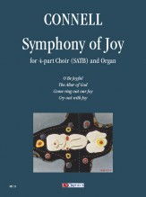 Connell, Adrian : Symphony of Joy for 4-part Choir (SATB) and Organ