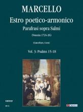 Marcello, Benedetto : Estro poetico-armonico. Parafrasi sopra Salmi (Venezia 1724-26) - Vol. 3: Psalms 15-18