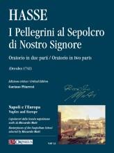 Hasse, Johann Adolf : I Pellegrini al Sepolcro di Nostro Signore. Oratorio in two parts (Dresden 1742) [Score]