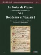 Le Codex de Chypre (Torino, Biblioteca Universitaria J.II.9) - Vol. I: Rondeaux et Virelais I