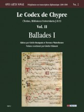 Le Codex de Chypre (Torino, Biblioteca Universitaria J.II.9) - Vol. II: Ballades I