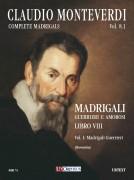 Monteverdi, Claudio : Madrigali. Libro VIII (Venezia 1638) - Vol. I: Madrigali guerrieri [Score]