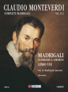 Monteverdi, Claudio : Madrigali. Libro VIII (Venezia 1638) - Vol. II: Madrigali amorosi [Score]