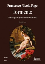 Fago, Francesco Nicola : Tormento. Cantata for Soprano and Continuo