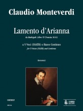 Monteverdi, Claudio : Lamento d'Arianna (Madrigali. Libro VI, No. 1) for 5 Voices (SSATB) and Continuo [Score]