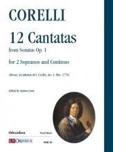 Corelli, Arcangelo : 12 Cantatas (from Sonatas Op. 1) for 2 Sopranos and Continuo (Rome, Accademia di S. Cecilia, ms. A. Mss. 3778)