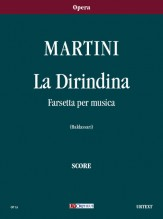 Martini, Giovanni Battista : La Dirindina. Farsetta per musica [Score]