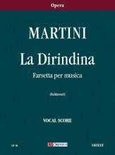Martini, Giovanni Battista : La Dirindina. Farsetta per musica [Vocal Score]