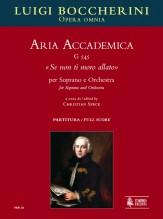 """Boccherini, Luigi : Aria Accademica G 545 """"Se non ti moro allato"""" for Soprano and Orchestra [Score]"""