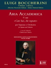 "Boccherini, Luigi : Aria accademica G 549 ""Care luci, che regnate"" for Soprano and Orchestra [Vocal Score]"