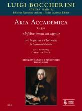 """Boccherini, Luigi : Aria accademica G 550 """"Infelice invan mi lagno"""" for Soprano and Orchestra [Vocal Score]"""