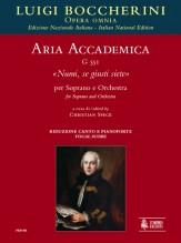 """Boccherini, Luigi : Aria accademica G 551 """"Numi, se giusti siete"""" for Soprano and Orchestra [Vocal Score]"""