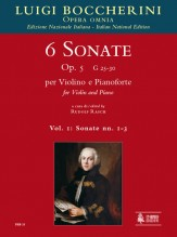Boccherini, Luigi : 6 Sonatas Op. 5 (G 25-30) for Violin and Piano - Vol. 1: Sonatas Nos. 1-3