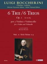 Boccherini, Luigi : 6 Trios Op. 1 (G 77-82) for 2 Violins and Violoncello - Vol. 1: Trios Nos. 1-3 [Score]