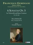Geminiani, Francesco : 6 Sonatas Op. 5 (H. 103-108) for Violoncello and Basso Continuo - Vol. 1: Sonatas I-III