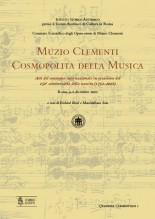 Muzio Clementi. Cosmopolita della Musica. Atti del convegno internazionale in occasione del 250° anniversario della nascita (1752-2002). Roma 4-6 dicembre 2002